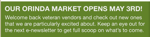 Our Orinda Market Opens May 3rd!