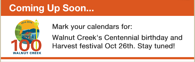 Mark your calendars for the Walnut Creek Centennial Birthday and Harvest Festival October 26.