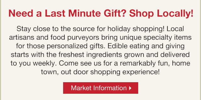 Need a Last Minute Gift? Shop Locally!